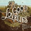 The Good Lovelies - Live At The Revolution
