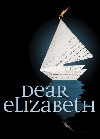 read Dear Elizabeth Speaks Volumes at Lyric Stage